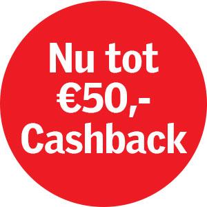 Nu tot €50,- cashback